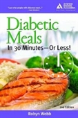 Diabetic Meals In 30 Minutes--Or Less!, 2nd Edition