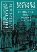 A Young Peoples History of The United States : Columbus To The Spanish-American War (vol 1)