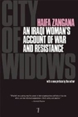 City Of Widows: An Iraqi Womans Account Of War And Resistance