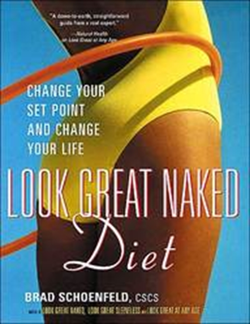 The Look Great Naked Diet (Avery Health Guides)