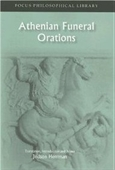 Athenian Funeral Orations (Focus Philosophical Library)