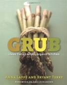 Grub: Ideas For An Urban Organic Kitchen