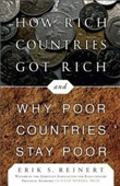 How Rich Countries Got Rich And Why Poor Countries Stay Poor