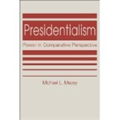 Presidentialism : Power in Comparative Perspective