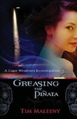 Greasing The Pinata (Cape Weathers Investigations)