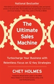 The Ultimate Sales Machine : Turbocharge Your Business With Relentless Focus on 12 Key Strategies