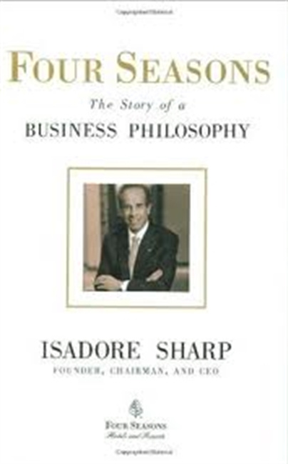 Four Seasons : The Story Of A Business Philosophy