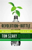 Revolution in A Bottle : How Terracycle is Eliminating The Idea of Waste
