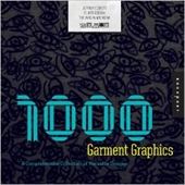 1000 Garment Graphics : A Comprehensive Collection of Wearable Designs