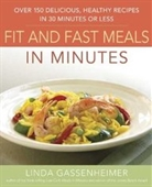 Preventions Fit And Fast Meals In Minutes: Over 175 Delicious, Healthy Recipes In 30 Minutes Or Less