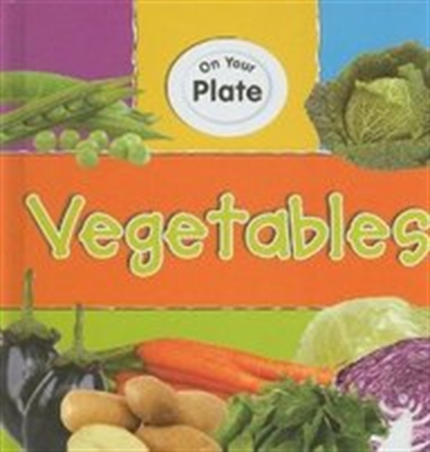 Vegetables (On Your Plate)