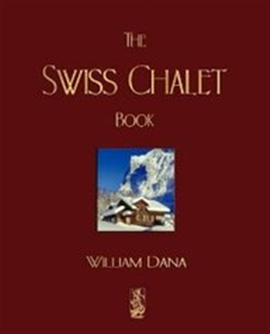 The Swiss Chalet Book