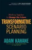 Working Together To Change The Future Transformative Scenario Planning