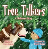 Tree Talkers: A Christmas Story