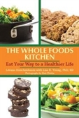 The Whole Foods Kosher Kitchen: Glorious Meals Pure and Simple