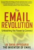 The Email Revolution : Unleashing The Power to Connect