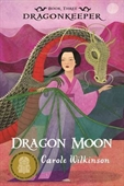 Dragon Keeper: Dragon Moon (Book 3)
