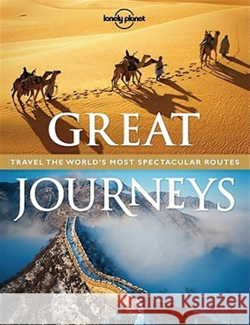 Great Journeys : Travel The World