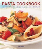 Pasta Cookbook : 150 Inspiring Recipes Shown in More Than 350 Photographs