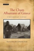 The Cham Albanians of Greece : A Documentary History