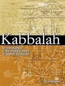 Kabbalah : An Introduction to The Esoteric Heart of Jewish Mysticism