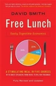 Free Lunch : Easily Digestible Economics