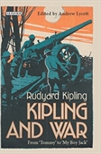 Kipling And War From Tommy To My Boy Jack
