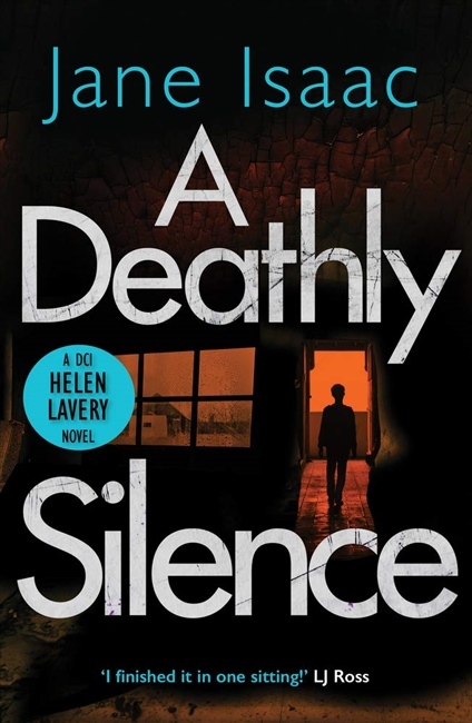 A Deathly Silence (DCI Helen Lavery)