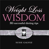 Weight Loss Wisdom 365 Successful Dieting Tips
