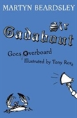 Sir Gadabout Goes Overboard: Bk.6