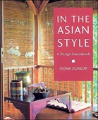 In The Asian Style : A Design Sourcebook