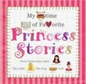 Princess Stories (My Bedtime Book Of)