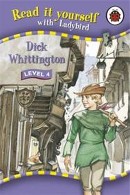 Dick Whittington (Read It Yourself Level 4)