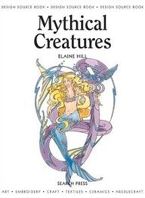 Mythical Creatures (Design Source Books)