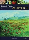 Acrylics (How To Paint)