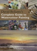 David Bellamys Complete Guide To Watercolour Painting