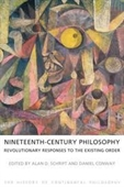 Nineteenth-Century Philosophy Revolutionary Responses To The Existing Order
