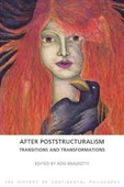 After Poststructuralism : Transitions And Transformations