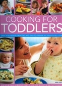 Cooking For Toddlers: Over 70 Nutritious, Delicious And Easy-To-Prepare Recipes To Give Your Child A Healthy Start In Life, Show