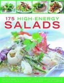 175 High-Enery Salads: Presenting Every Kind Of Salad, With Meat, Fish And Vegetarian Options