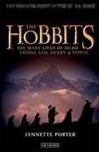 The Hobbits : The Many Lives of Bilbo, Frodo, Sam, Merry & Pippin