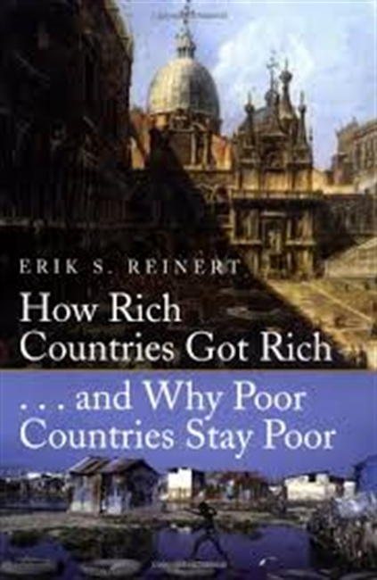 How Rich Countries Got Rich ….And Why Poor Countries Stay Poor