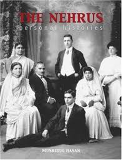 The Nehrus : Personal Histories