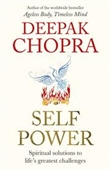 Self Power : Spiritual Solutions To Lifes Greatest Challenges