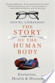 The Story of The Man Body : Evolution Health & Disease