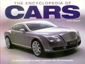 The Encyclopedia of Cars: An Illustrated Guide to Classic Motorcars with 600 photographs