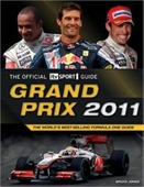 Grand Prix 2011: The Worlds Best-Selling Formula One Guide