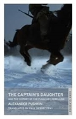 The Captains Daughter And A History of Pugachov