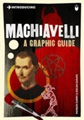 Introducing : Machiavelli A Graphic Guide