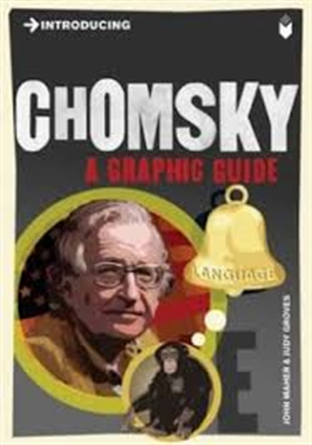 Introducing : Chomsky A Graphic Guide